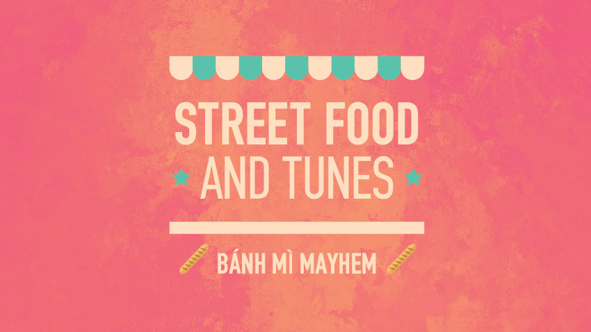 Street Food and Tunes: Bánh mì Mayhem στο six d.o.g.s.