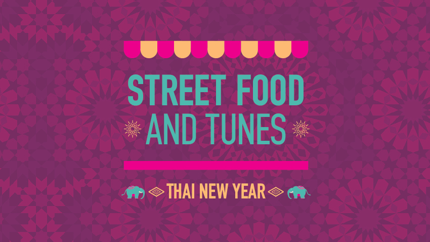 Street Food and Tunes: Thai New Year