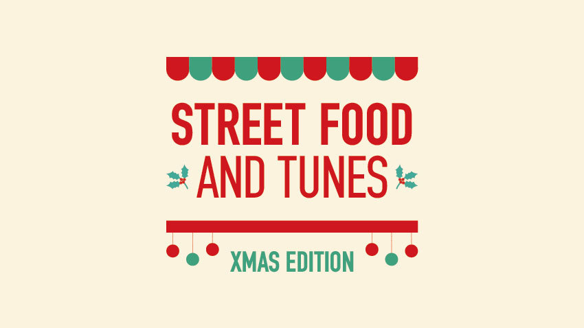 Street Food and Tunes XMAS edition