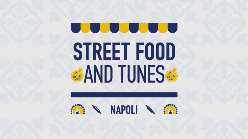 Street Food and Tunes: Napoli