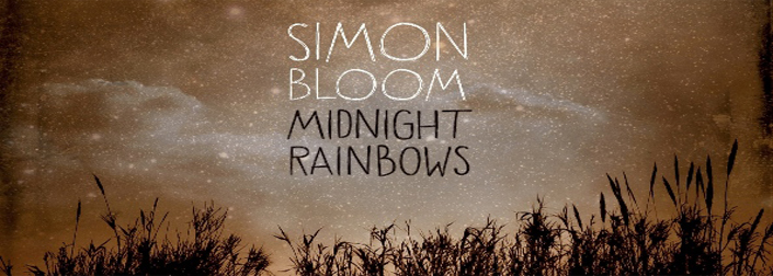 Simon Bloom: Midnight Rainbows