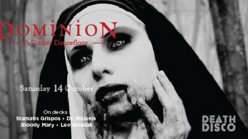 Dominion: A Darker Dancefloor| Death Disco