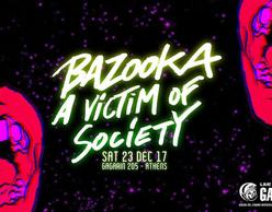 Οι Bazooka και οι A Victim Of Society στο Gagarin!