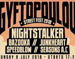 Gyftopoulou Street Fest #5 Feat. Nightstalker| Bazooka + more