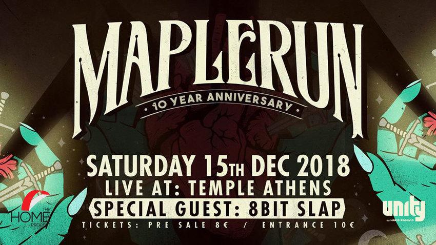 Maplerun 10-year anniversary show | Special guest: 8Bit Slap