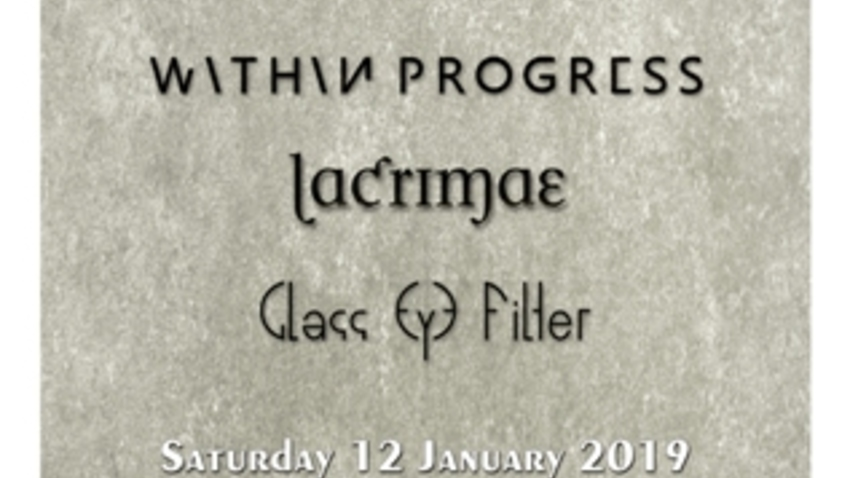 New Past / Within Progress / Lacrimae / Glass Eye Filter at AN