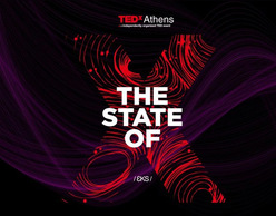 The state of X:  10 χρόνια TedXAthens