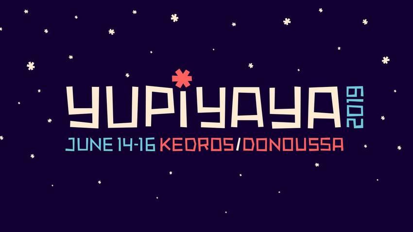 Yupiyaya 2019 :: Μια τριήμερη μουσική γιορτή στη Δονούσα
