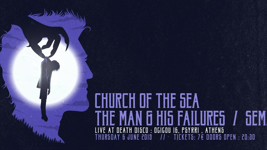 Church Of The Sea |The Man & His Failures | SEM. | Death Disco