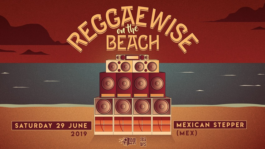 REGGAEWISE on the BEACH feat. Mexican Stepper