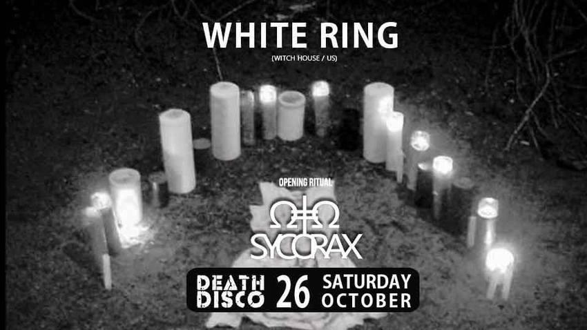 White Ring & Sycorax | Death Disco