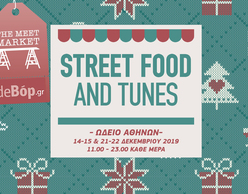 Τα Street Food and Tunes συναντούν το Xmas Meet Market!