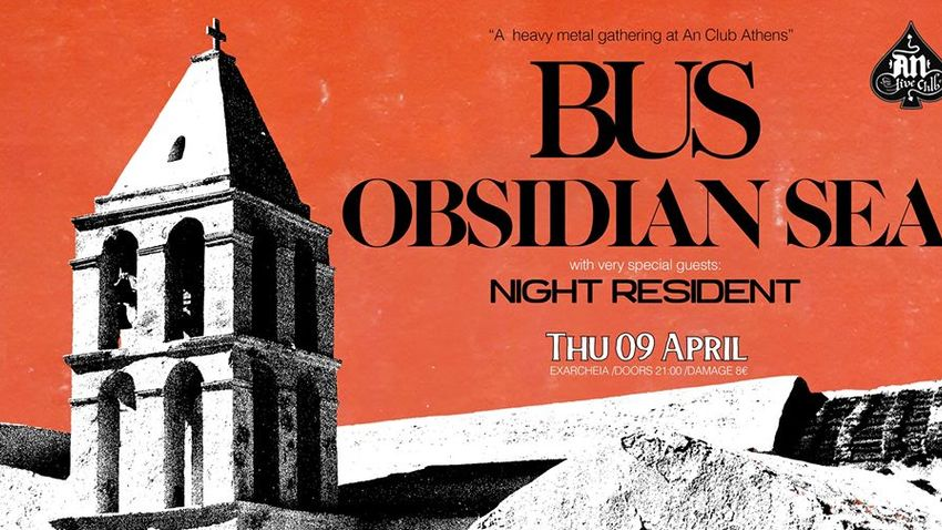 ΑΝΑΒΟΛΗ | BUS + Obsidian Sea w/ Night Resident live at An Club