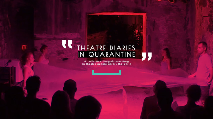 Ημερολόγια θεάτρου σε καραντίνα | Ένα συλλογικό ντοκιμαντέρ