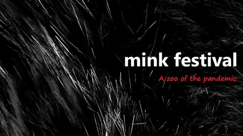 MINK FESTIVAL   Η προβληματική του ζωολογικού κήπου της πανδημίας