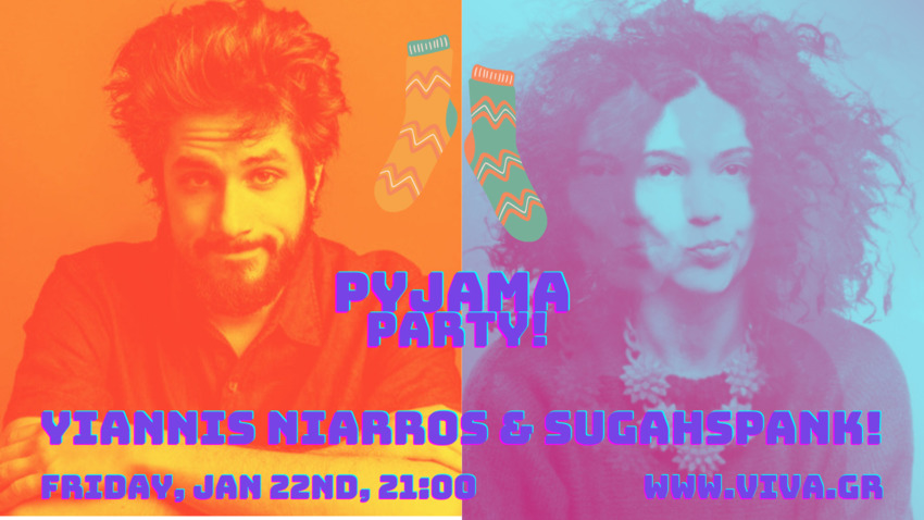 Sugahspank! & Γιάννης Νιάρρος | Live Stream Pyjama Party