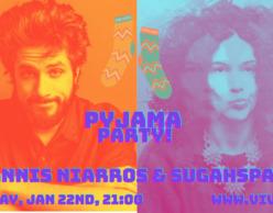 Sugahspank! & Γιάννης Νιάρρος   Live Stream Pyjama Party
