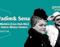 DJ Vadim & Sena [live] + Blend Mishkin [Live Dub Mix] + Mister Kentro (Dj Set)