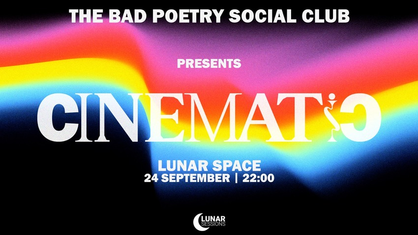 The Bad Poetry Social Club :: CINEMATIC