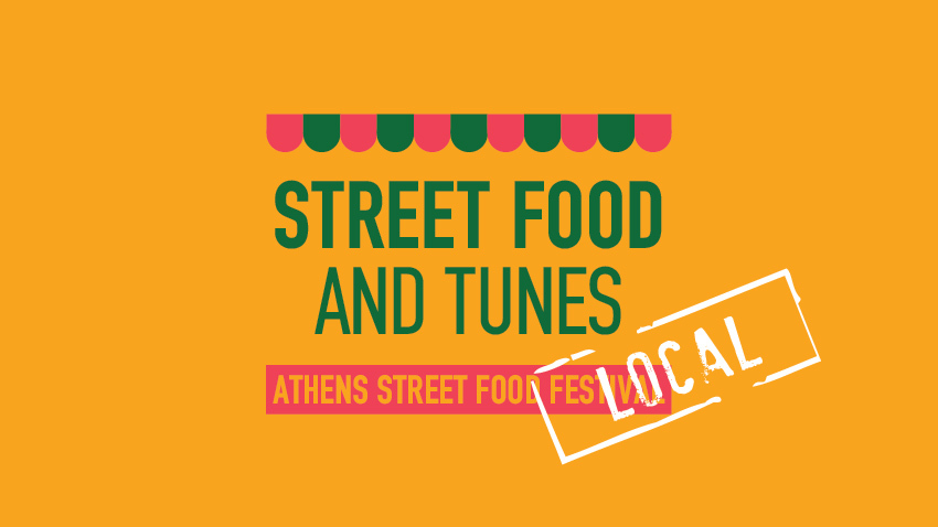Street Food and Tunes local: Athens Street Food Festival