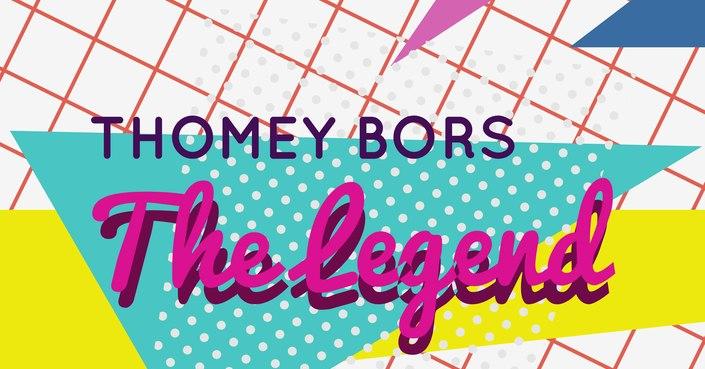 Το κομμάτι που δεν πρέπει με τίποτα να χάσεις: The Legend-Thomey Bors