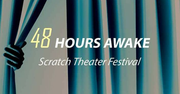 48 Hours Awake – Scratch theater festival
