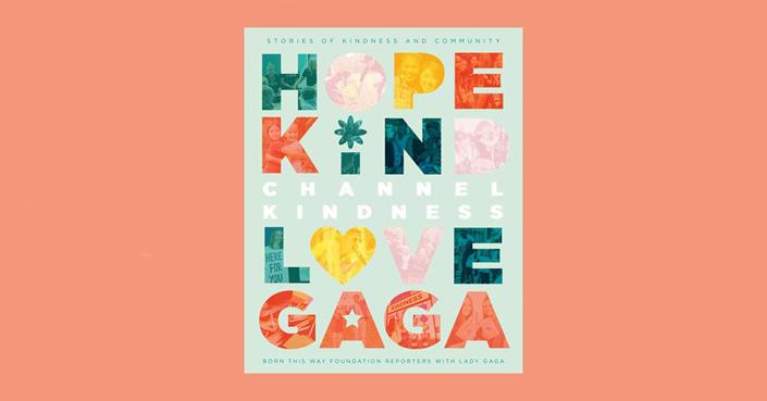 Η Lady Gaga εκδίδει «ένα βιβλίο γεμάτο καλοσύνη»!